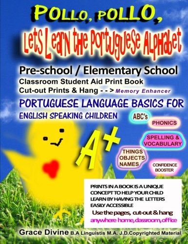 Pollo, Pollo,  Lets Learn the Portuguese Alphabet Pre-school / Elementary School Classroom Student Aid Print Book Cut-out Prints & Hang: Memory ... Speaking Children ABC's Prints in a Book