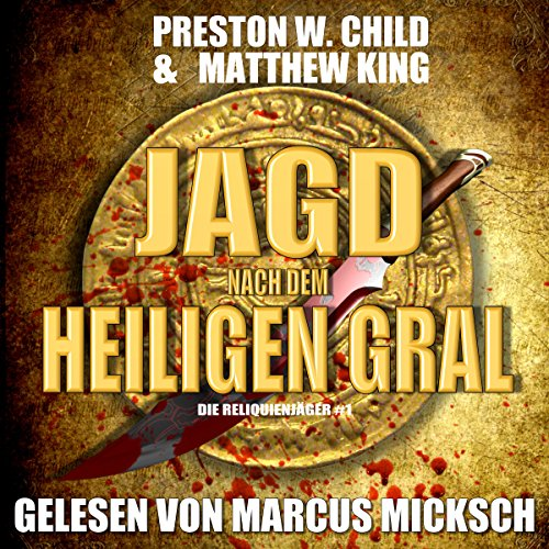 Die Jagd nach dem Heiligen Gral [The Hunt for the Holy Grail] audiobook cover art