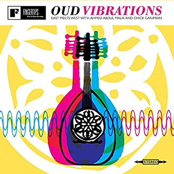 Oud Vibrations East Meets West with Ahmed Abdul-Malik & Chick Ganimian