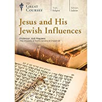 Jesus and His Jewish Influences (Great Courses) (Teaching Company) DVD course No. 6281