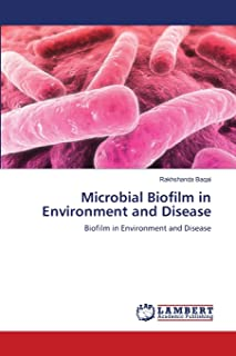 Microbial Biofilm in Environment and Disease