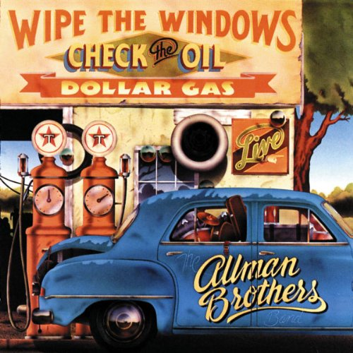 Wipe The Windows, Check The Oil, Dollar Gas -  Allman Brothers, Audio CD
