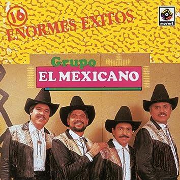 16 Enormes Exitos Mi Banda El Mexicano