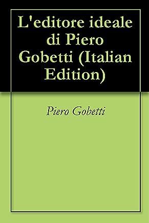 Leditore ideale di Piero Gobetti