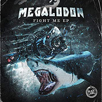 Fight Me EP