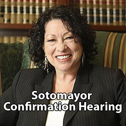 Sonia Sotomayor Confirmation Hearing audiobook cover art