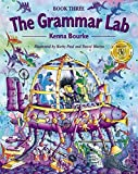 The Grammar Lab:: Grammar Lab 3. Student's Book: Bk.3 - 9780194330176: Grammar for 9- to 12-year-olds with loveable characters, cartoons, and humorous illustrations