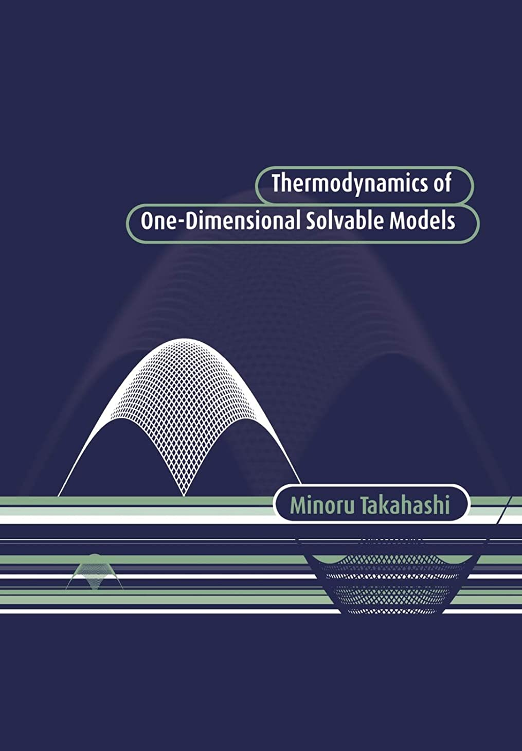 突然スタジアム評議会Thermodynamics 1-D Solvable Models