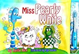 Miss Pearly White