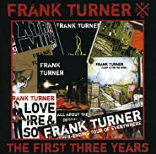 frank turner the first three years