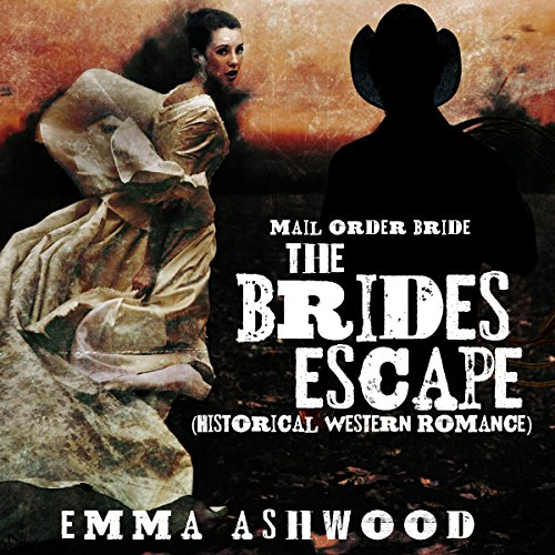 Mail Order Bride: The Bride's Escape audiobook cover art