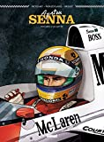 Ayrton Senna: Histoires d'un mythe