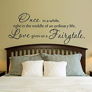 Vinyl Wall Art Decal - Once in a While Right in the Middle of an Ordinary Life Love Gives Us a Fairytale - 15