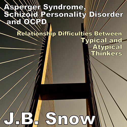 Asperger Syndrome, Schizoid Personality Disorder, and OCPD audiobook cover art