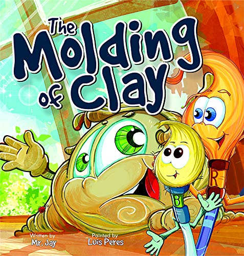 The Molding of Clay