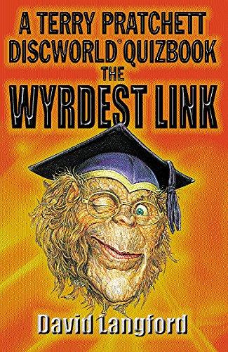 The Wyrdest Link: Terry Pratchett's Discworld Quizbook (GOLLANCZ S.F.)