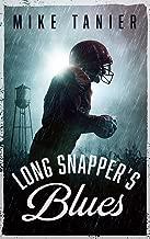 Long Snapper's Blues