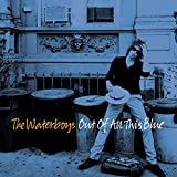 Songtexte von The Waterboys - Out of All This Blue