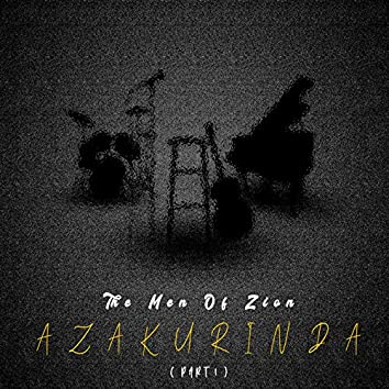 Azakurinda, Pt. 1