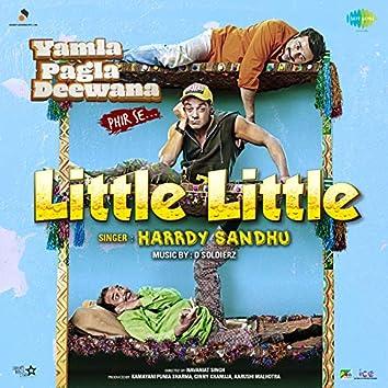 "Little Little (From ""Yamla Pagla Deewana Phir Se"") - Single"
