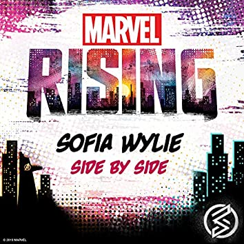 """Side by Side (From """"Marvel Rising"""")"""