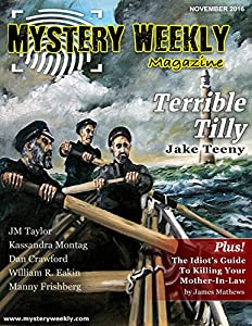 Mystery Weekly Magazine: November 2016 (Mystery Weekly Magazine Issues Book 15)