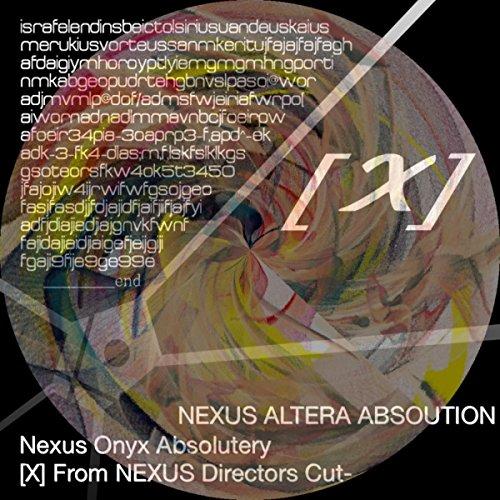 Nexus Onyx Absolutely-X-Next: From Nexus Altera Directors Cut-