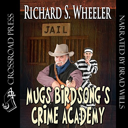 Mugs Birdsong's Crime Academy audiobook cover art