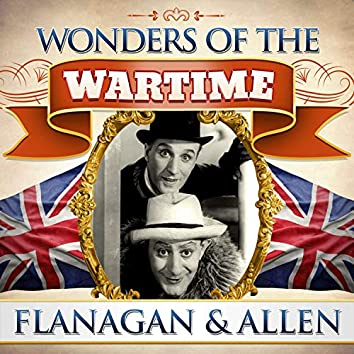 Wonders of the Wartime: Flanagan and Allen