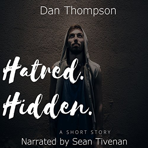 Hatred. Hidden.  audiobook cover art