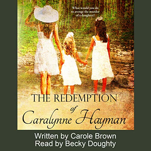 The Redemption of Caralynne Hayman audiobook cover art