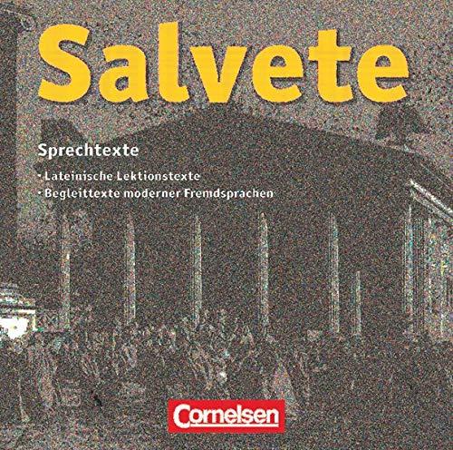 Salvete - Lehrwerk für Latein als 1., 2. und 3. Fremdsprache - Aktuelle Ausgabe: CD zu den Schülerbüchern und Arbeitsheften - Lektion 1-45: Sprech- und Paralleltexte