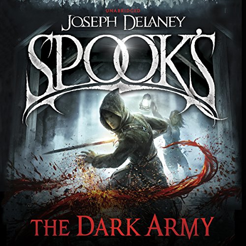 Spook's: The Dark Army audiobook cover art