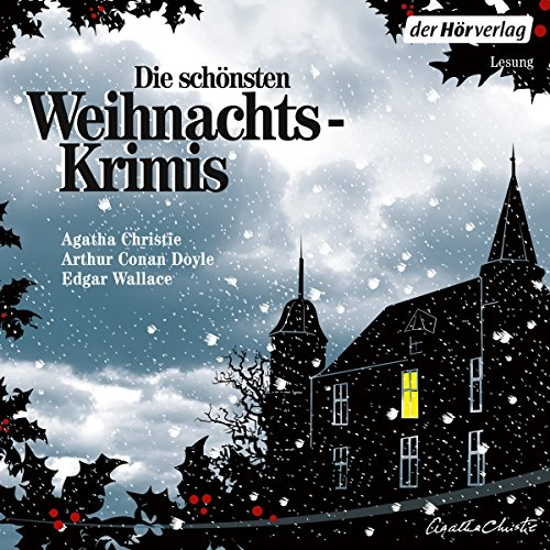Die schönsten Weihnachtskrimis                   De :                                                                                                                                 Agatha Christie,                                                                                        Arthur Conan Doyle,                                                                                        Edgar Wallace,                   and others                          Lu par :                                                                                                                                 Oliver Kalkofe,                                                                                        Beate Himmelstoß,                                                                                        Peter Fricke,                   and others                 Durée : 6 h et 22 min     Pas de notations     Global 0,0