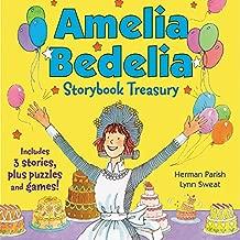 Amelia Bedelia Storybook Treasury #2 (Classic): Calling Doctor Amelia Bedelia; Amelia Bedelia and the Cat; Amelia Bedelia Bakes Off