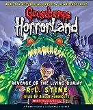 Revenge of the Living Dummy (Goosebump Horrorland)