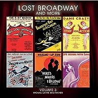 Vol. 3-Lost Broadway & More