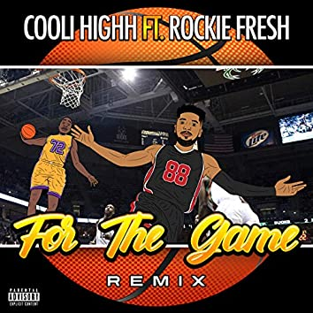 For the Game (Remix)