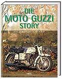 ISBN zu Die Moto Guzzi Story: Renn- und Serienmotorräder von 1921 bis heute