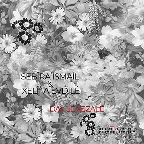 SEBÎRA ÎSMAÎL feat. Xelîfa Evdilê