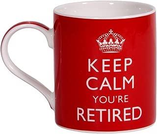 keep calm you re retired mug