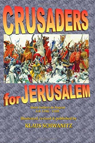 Crusaders for Jerusalem: The deeds of God through the Franks