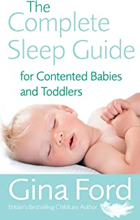 Best the complete sleep guide for contented babies and toddlers Reviews