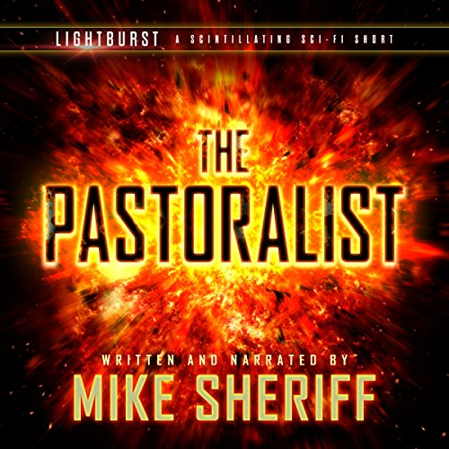 Lightburst: The Pastoralist audiobook cover art
