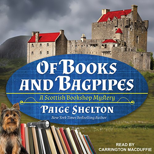 Of Books and Bagpipes     Scottish Bookshop Mystery Series, Book 2              Written by:                                                                                                                                 Paige Shelton                               Narrated by:                                                                                                                                 Carrington MacDuffie                      Length: 8 hrs and 9 mins     1 rating     Overall 5.0