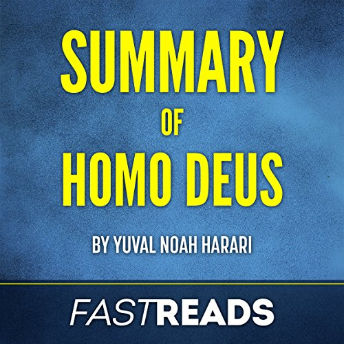 Summary of Homo Deus by Yuval Noah Harari | Includes Key Takeaways & Analysis cover art