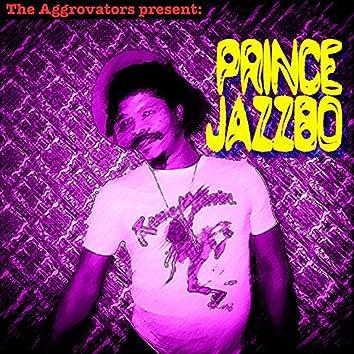 The Aggrovators Present Prince Jazzbo