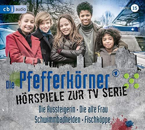 Die Pfefferkörner – Hörspiele zur TV Serie (Staffel 15): Die Aussteigerin - Die alte Frau – Schwimmbadhelden - Fischköppe