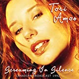 Screaming in Silence: Canadian Broadcast 1992 von Tori Amos