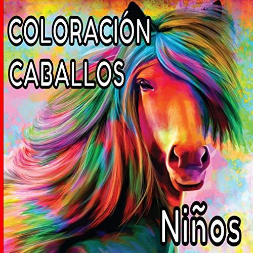 Coloración caballos Niños: Dibujos equinos para colorear / Para los niños que aman los caballos / Todos los estilos de ilustración para una hermosa creatividad
